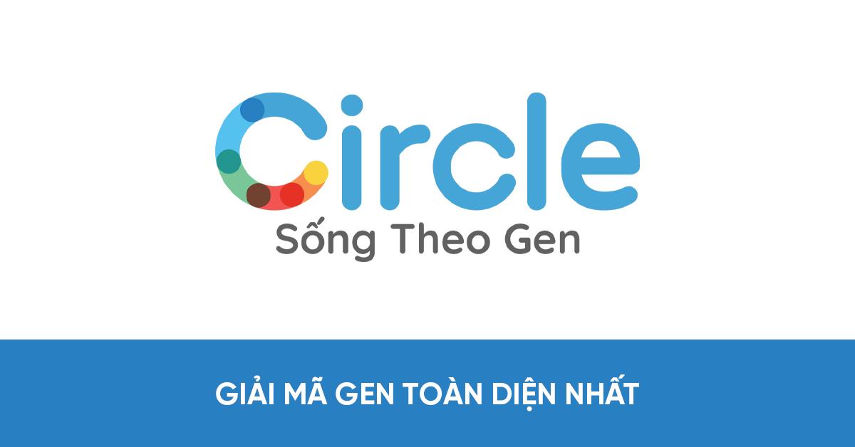 CircleDNA là một trong các gói xét nghiệm giải mã gen và phòng bệnh tốt nhất